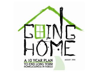 To end long term homelessness in Fargo…
