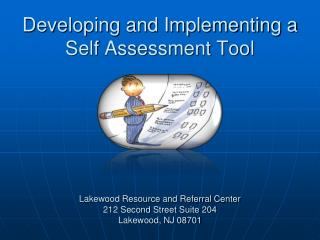 Developing and Implementing a Self Assessment Tool
