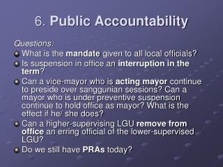 6.  Public Accountability