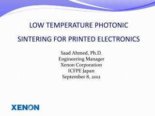 LOW TEMPERATURE PHOTONIC SINTERING FOR PRINTED ELECTRONICS