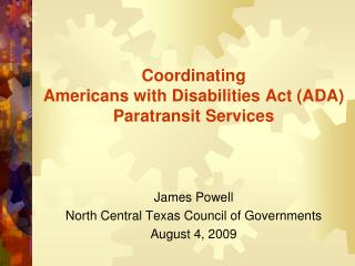 Coordinating Americans with Disabilities Act (ADA)  Paratransit Services