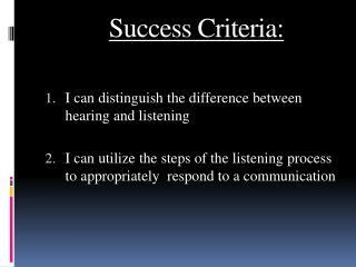 Success Criteria: