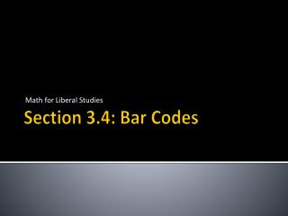 Section 3.4: Bar Codes
