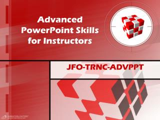 Advanced PowerPoint Skills for Instructors