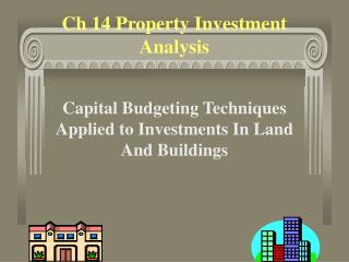 Ch 14 Property Investment Analysis