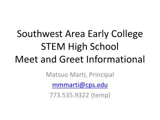 Southwest Area Early College  STEM High School Meet and Greet Informational