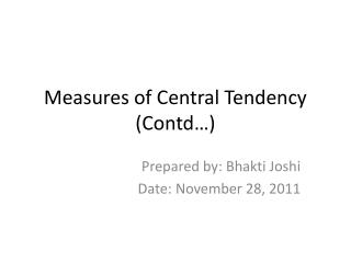 Measures of Central Tendency (Contd…)
