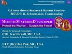 U.S. ARMY MEDICAL RESEARCH  MATERIEL COMMAND  MG Eric B. Schoomaker, Commanding