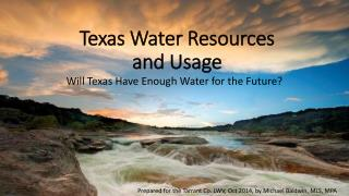 Texas Water Resources and Usage