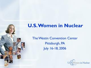 Slide 1 - US Women in Nuclear  Home