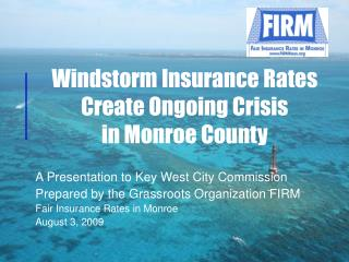 Windstorm Insurance Rates Create Ongoing Crisis in Monroe County