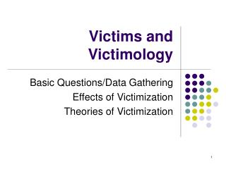 Victims and Victimology