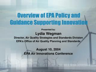 Overview of EPA Policy and Guidance Supporting Innovation