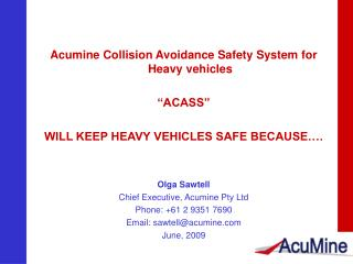 "Acumine Collision Avoidance Safety System for Heavy vehicles ""ACASS"""