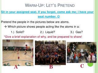 Warm-Up: Let's Pretend