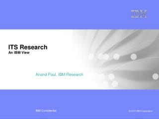 ITS Research An IBM View