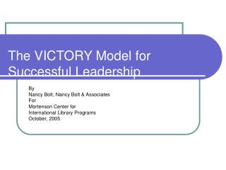 The VICTORY Model for Successful Leadership