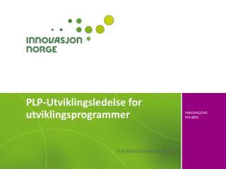 PLP-Utviklingsledelse for  utviklingsprogrammer