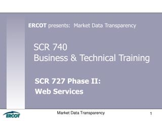 SCR 740  Business & Technical  Training