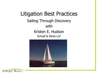 Litigation Best Practices