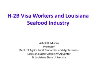 H-2B Visa Workers and Louisiana Seafood Industry