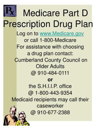 Medicare Part D Prescription Drug Plan