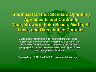 Dade County Standard Operating Agreements