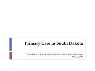 Primary Care in South Dakota