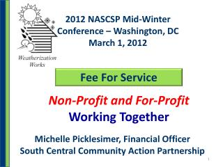 2012 NASCSP Mid-Winter Conference � Washington, DC March 1, 2012