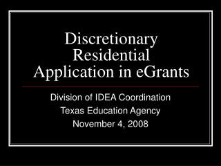 Discretionary Residential Application in eGrants