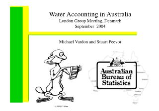 Water Accounting in Australia London Group Meeting, Denmark September  2004