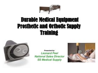 Durable Medical Equipment Prosthetic and Orthotic Supply Training