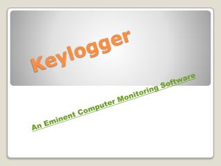 Keylogger – Best For Computer Monitoring
