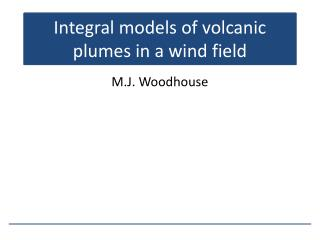 Integral models of volcanic plumes in a wind field