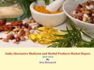 India Herbal Digestive Market Research Report