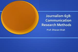 Journalism 658: Communication  Research Methods
