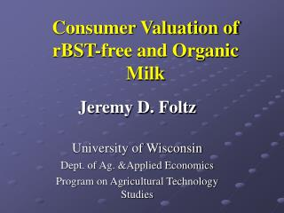 Consumer Valuation of rBST-free and Organic Milk