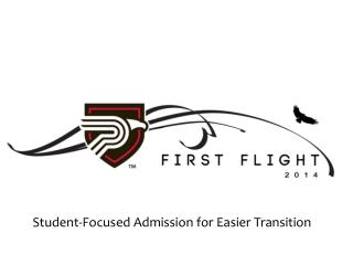 Student-Focused Admission for Easier Transition