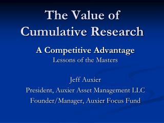 The Value of  Cumulative Research
