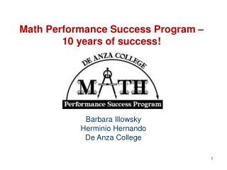 Math Performance Success Program �  10 years of success!