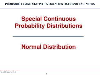 Special Continuous Probability Distributions Normal Distribution