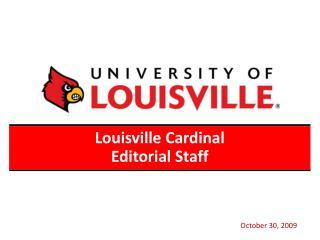 Louisville Cardinal  Editorial Staff