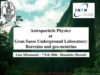 Astroparticle Physics  at  Gran Sasso Underground Laboratory: Borexino and geo-neutrino