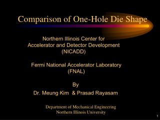 Comparison of One-Hole Die Shape