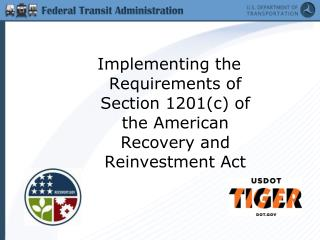 Implementing the  Requirements of Section 1201(c) of the American Recovery and Reinvestment Act
