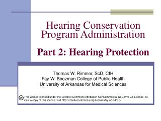 Hearing Conservation  Program Administration  Part 2: Hearing Protection