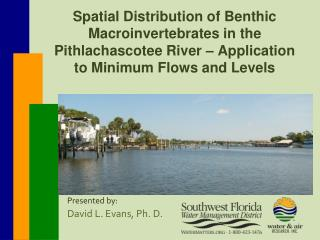Presented by:  David L. Evans, Ph. D.