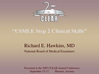 """USMLE Step 2 Clinical Skills"""