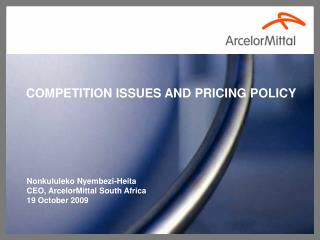 COMPETITION ISSUES AND PRICING POLICY