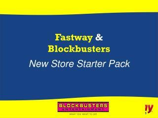Fastway  & Blockbusters